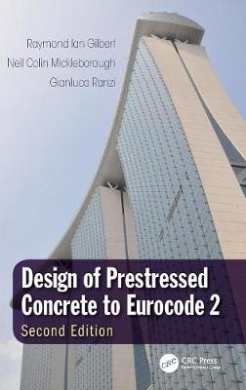 Design of Prestressed Concrete to Eurocode 2, Second Edition