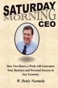 Saturday Morning CEO