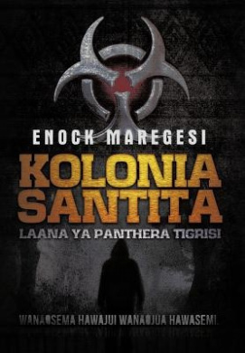Kolonia Santita: Laana YA Panthera Tigrisi