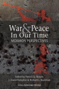 War and Peace in Our Time