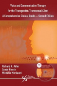 Voice and Communication Therapy for the Transgender/Transsexual Client