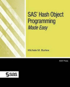 SAS Hash Object Programming Made Easy