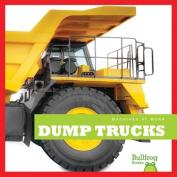 Dump Trucks (Machines at Work)