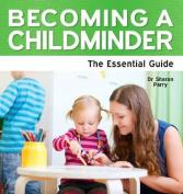 Becoming a Childminder