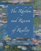 The Rhythm and Reason of Reality