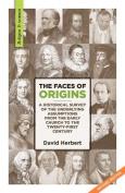 The Faces of Origins