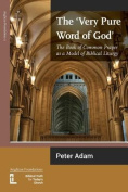 The Very Pure Word of God