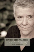 Living with the Practice