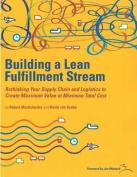 Building a Lean Fulfilment Stream