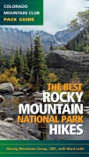 The Best Rocky Mountain National Park Hikes