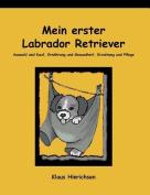 Mein Erster Labrador Retriever [GER]