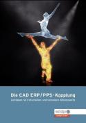 Die CAD - Erp/Pps Kopplung [GER]