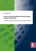 Factors Influencing Business Relationships in Agri-Food Chains