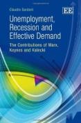Unemployment, Recession and Effective Demand