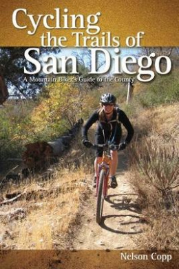 Cycling the Trails of San Diego: A Mountain Biker's Guide to the County