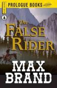 The False Rider