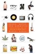 Geeks, Goths, and Gangstas