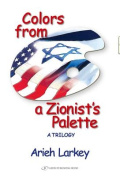 Colors from a Zionist's Palette