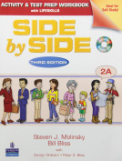 Side by Side 2a Activity & Test Prep WB W/CD