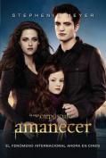 Amanecer (Saga Crepusculo) [Spanish]