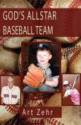 God's Allstar Baseball Team