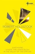 Robert Holdstock SF Gateway Omnibus