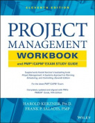 Project Management Workbook and PMP / CAPM Exam Study Guide