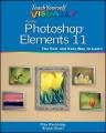 Teach Yourself Visually Photoshop Elements 11 (Teach Yourself Visually