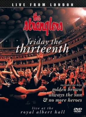 The Stranglers - Friday the Thirteenth: Live at the Royal Albert Hall