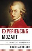 Experiencing Mozart