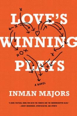 Love's Winning Plays: A Novel