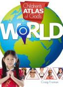 Children's Atlas of God's World