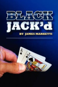 Blackjack'd