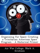 Organizing for Space