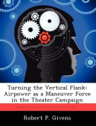 Turning the Vertical Flank