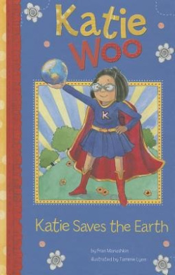 Katie Saves the Earth (Katie Woo (Quality))
