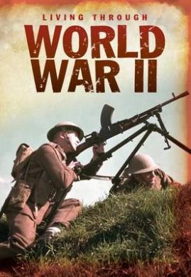 World War II (Living Through .....)