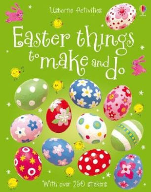 Easter Things to Make and Do (Things to Make and Do)