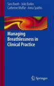 Managing Breathlessness in Clinical Practice