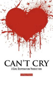 Can't Cry