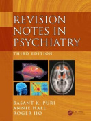 Revision Notes in Psychiatry, Third Edition