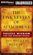 The Five Levels of Attachment [Audio]