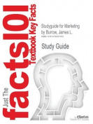 Studyguide for Marketing by Burrow, James L., ISBN 9780538446648