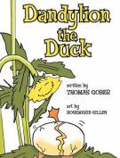 Dandylion the Duck