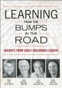Learning from the Bumps in the Road