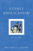 Sydney Anglicanism: An Apology