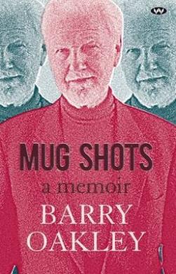 Mug Shots: A memoir