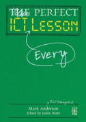 The Perfect ICT Every Lesson