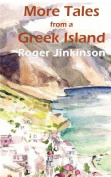 More Tales from a Greek Island