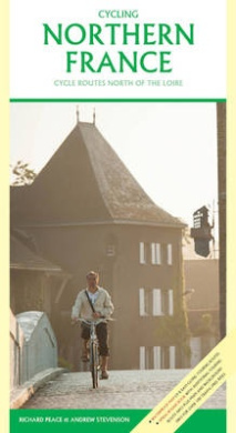 Cycling Northern France: Cycle Routes North of the Loire